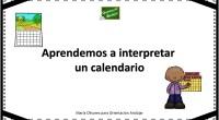 Lo utilizamos todos los días pero ¿saben nuestros alumnos interpretar un calendario?. Nosotros os hemos preparado estas fichas para aprender a trabajar e interpretar un calendario.