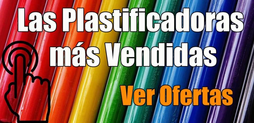 las plastificadoras más vendidas