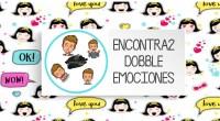 ENCONTRA2 Hoy os dejamos un divertido juego del Dobble para trabajar la emociones de manera diferente. Espero que os guste.
