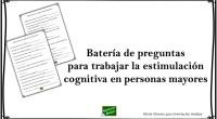 Os comparto una nueva batería de preguntas para trabajar la estimulación cognitiva en personas mayores. Os recuerdo que este tipo de material no se trata de un recurso de evaluación, […]