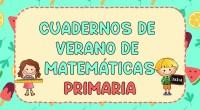 Os compartimos una completa colección de cuadernos de ejercicios de repaso para todos los cursos de primaria de Matemáticas, ideales para este verano. Las matemáticas son fundamentales para el desarrollo […]