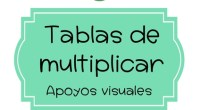 DESCARGA EN PDF: Apoyos Visuales Tablas de multiplicar  DESCARGA EN PDF: Apoyos Visuales Tablas de multiplicar