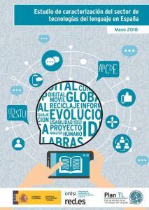 Estudio de caracterización del sector de tecnologías del lenguaje en España Ontsi 2018