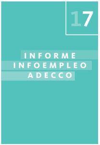 Informe Oferta y demanda de empleo en España 2017.Infoempleo Adecco 2018