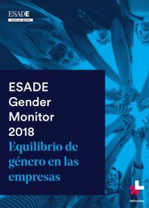 Gender Monitor 2018 Equilibrio de Genero en las empresas ESADE 2019