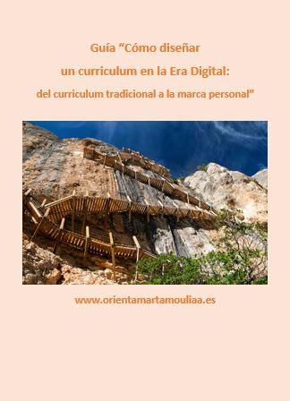 Guia Cómo diseñar un curriculum en la Era Digital: del curriculum tradicional a la marca personal