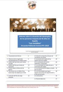 Informe sobre la situación del desempleo de las personas mayores de 45 años en España Los Invisibles. Asociacion Senior mas 45