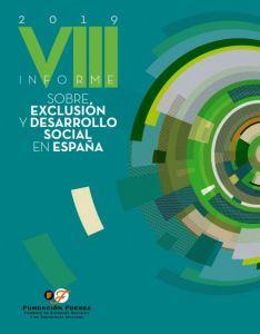 VIII INFORME FOESSA sobre Exclusión y Desarrollo Social en España. Fundación Foessa y Cáritas