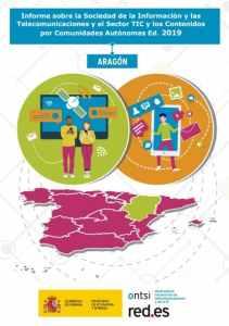 Informe sobre la Sociedad de la Información y las Telecomunicaciones y el Sector TIC y de los Contenidos en España por Comunidades Autónomas ONTSI 2019