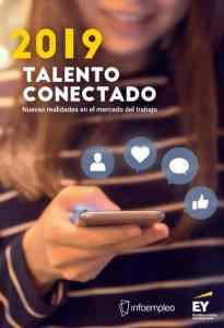 Informe Talento conectado. Infoempleo-EY 2019