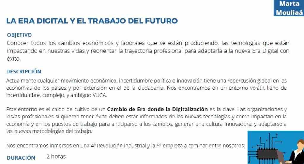 La Era Digital y el trabajo del futuro MArta Mouliaa