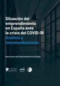 Informe Situación del emprendimiento en España ante la crisis del COVID-19. Red GEM España