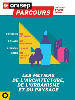 métiers de l'architecture urbanisme paysage