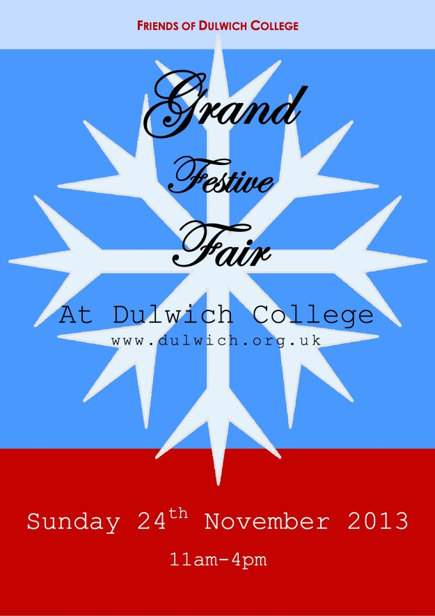 Friends of Dulwich College Grand Festive Fair 2013