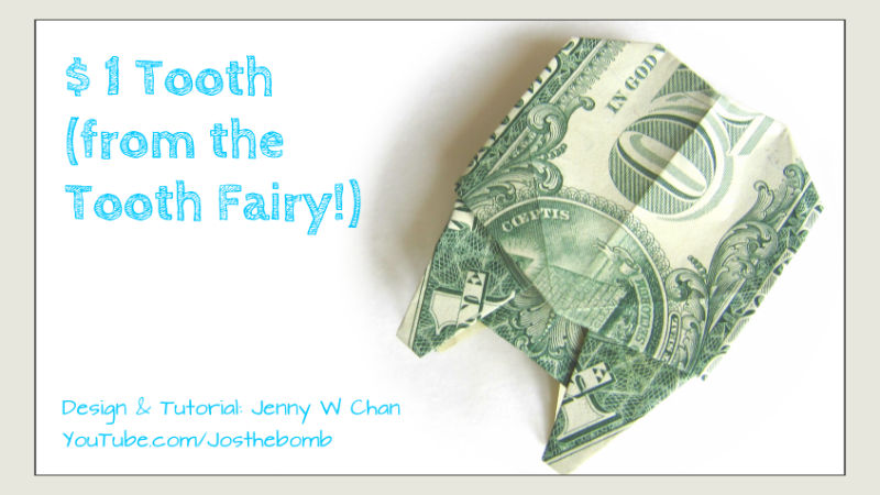 $1 Tooth from the Tooth Fairy - Money Origami
