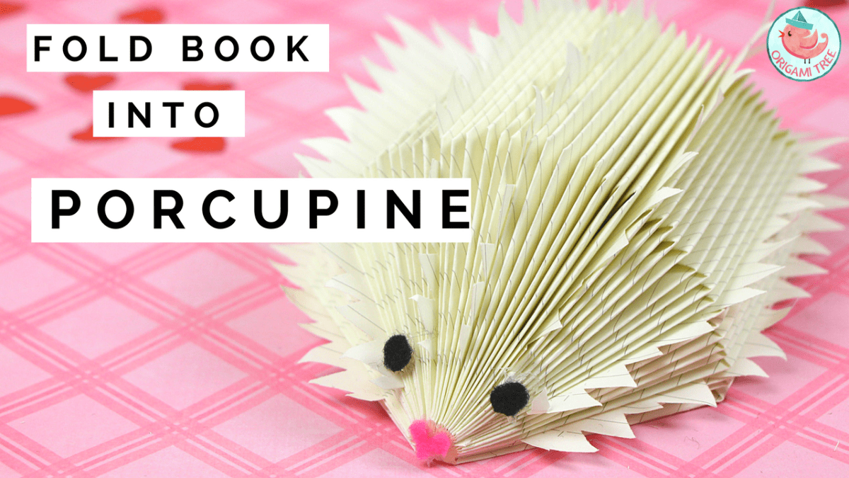 Book Folding Porcupine / Hedgehog Tutorial