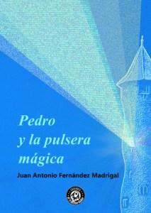 Pedro y la pulsera mágica