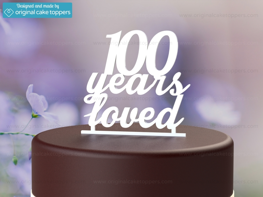 100 Years Loved