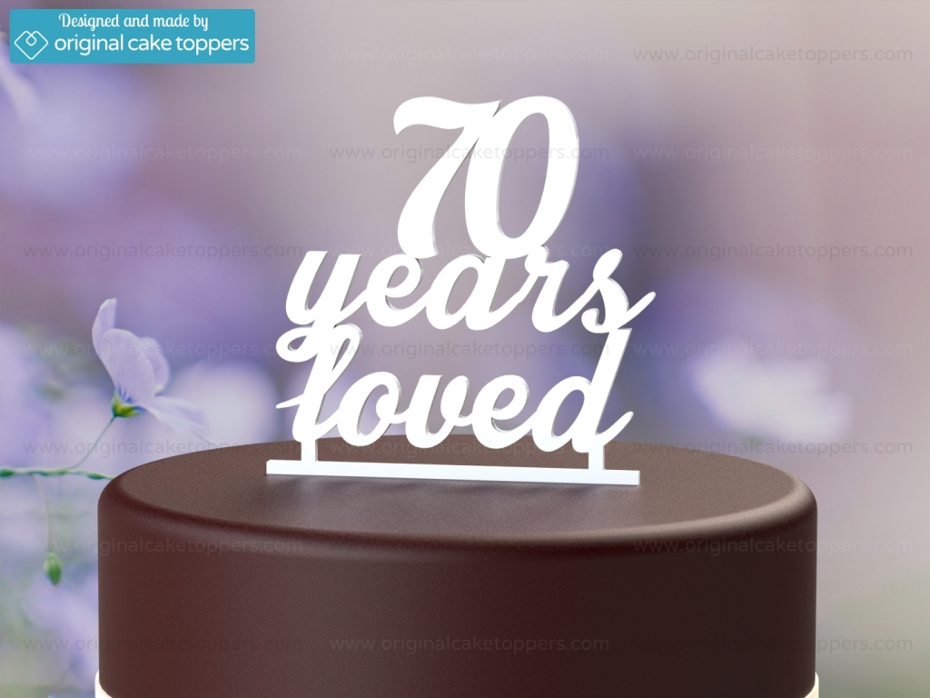 70 Years Loved