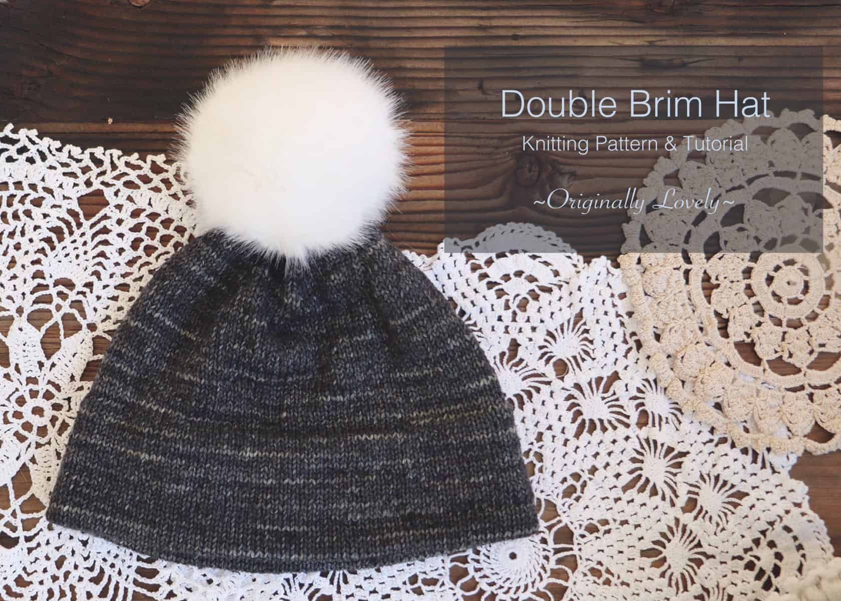 Double Brim Hat Knitting Pattern and Tutorial | Originally Lovely