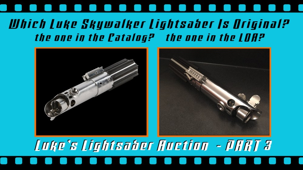 medium resolution of this is a part 3 follow up my part 1 and part 2 close up looks at the o riginal production used luke skywalker lightsaber from star wars episode iv a