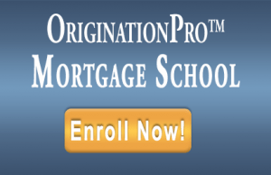 OriginationPro-MortgageSchool