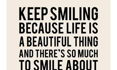 keep smiling life
