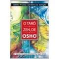 Livro - O Tarô Zen de Osho - Novo Formato: Contém 79 Cartas E Um Livro Com Instruções