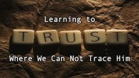 Learning to Trust Where We Can Not Trace Him