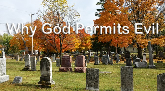 Why God Permits Evil