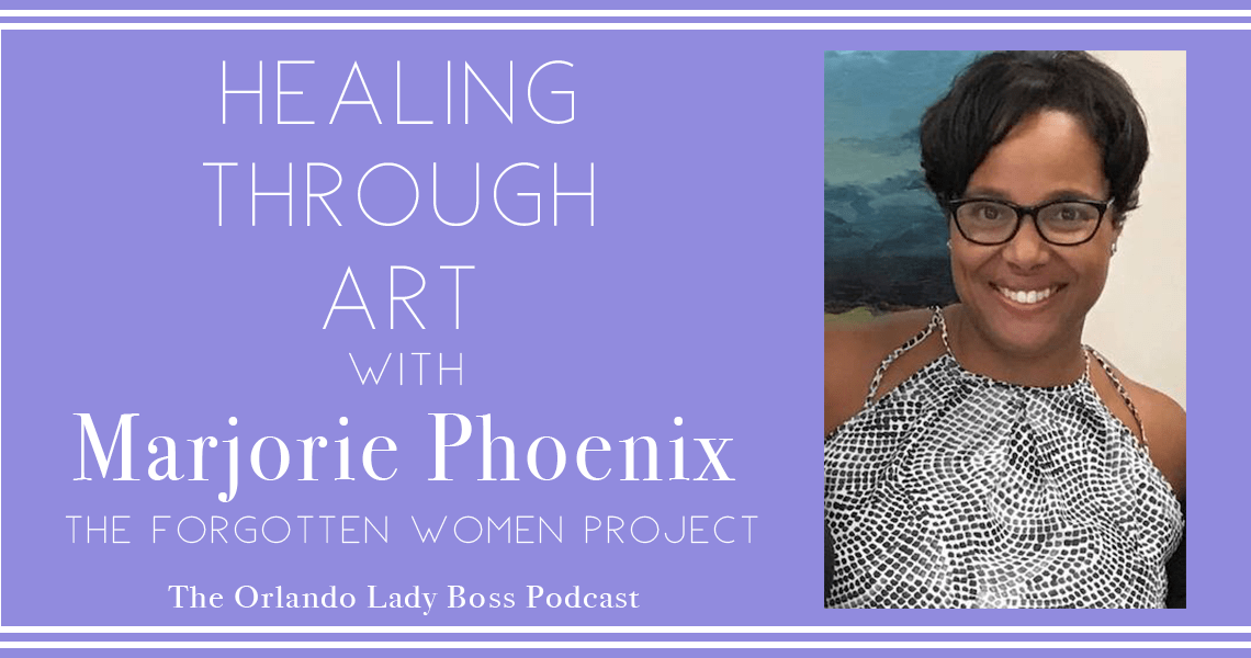 Marjorie Phoenix Orlando Lady Boss Podcast