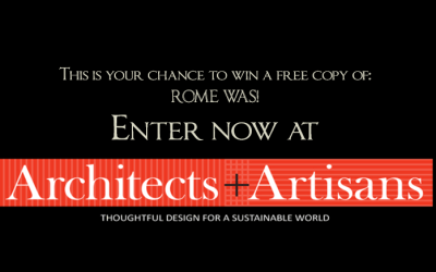 Architects + Artisans Hosts Book Giveaway for ROME WAS!