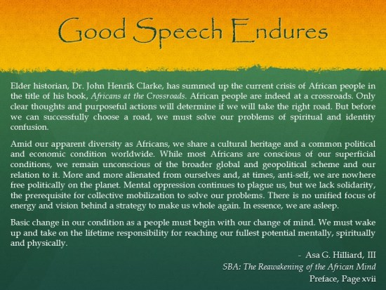 Asa G Hilliard - Charge is Reawakening the African Mind - Good Speech Endures
