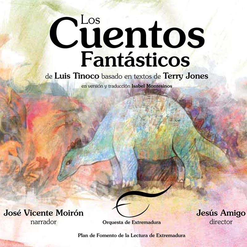 Los Cuentos Fantásticos de Terry Jones y Luís Tinoco
