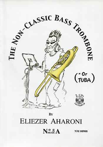 Aharoni, The Non-Classic Bass Trombone