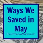 5 Ways We Saved in May