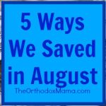 5 Ways We Saved in August