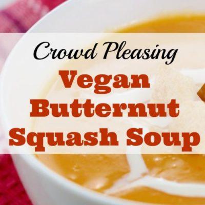 Crowd-Pleasing Vegan Butternut Squash Soup