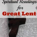 The Lenten Journey: Spiritual Reading for Great Lent