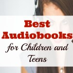 Best Audiobooks for Children and Teens