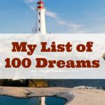 My List of 100 Dreams Part I