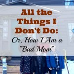 All the Things I Don't Do