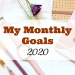 My March 2020 Goals