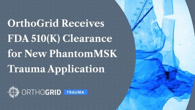 Photo of OrthoGrid Systems Receives FDA 510(K) Clearance for New PhantomMSK Trauma Application