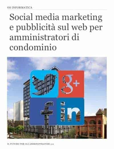Social media marketing e pubblicità sul web per amministratori di condominio