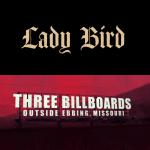 Lady Bird & Three Billboards Outside Ebbing, Missouri