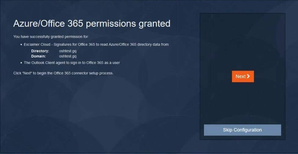 The permissions for Azure and Office 365 have now been granted