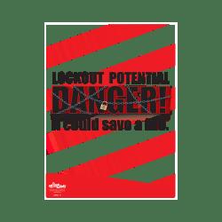 Lockout, Potential Danger Safety Poster