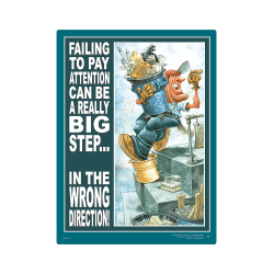 Pay Attention, Big Step Safety Poster