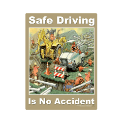 Driving Safe is No Accident Safety Poster